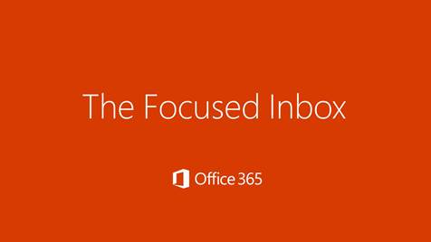 The Focused Inbox from Microsoft Outlook